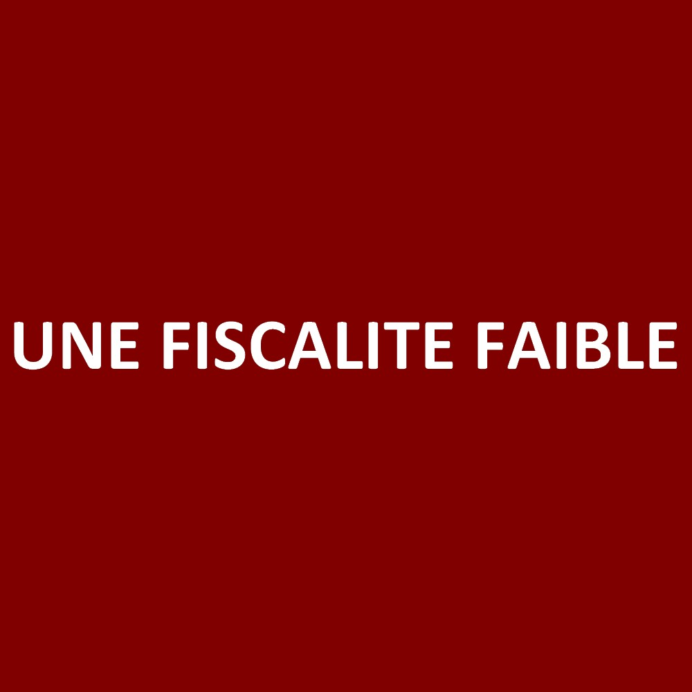 Faible fiscalite